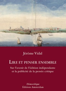 editions-amsterdam-lire-et-penser-ensemble-jerome-vidal-394x542