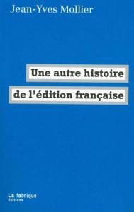 une-autre-histoire-de-l-edition-francaise